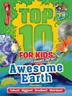 Top 10 for Kids: Awesome Earth (2015, Taschenbuch)