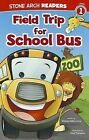 Field Trip for School Bus by Melinda Melton Crow (Paperback / softback, 2012)
