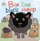 Little Learners Baa Baa Black Sheep by Parragon Book Service Ltd (Board book, 2014)