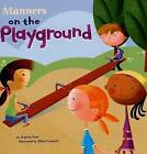 Manners on the Playground by Carrie Finn (Paperback / softback)