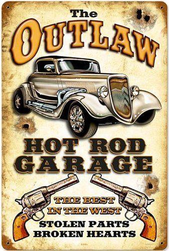 Outlaw Hot Rod Garage Vintage Metal Sign