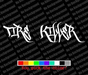 Details about Tire Killer Decal Vinyl Graphic JDM Sticker Vinyl Cut Drift