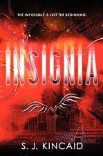 Insignia: Insignia 1 by S. J. Kincaid (2012, Hardcover)