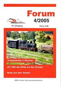 Original Moba Forum 4/2005 38 Seiten; 1/4-jährlich Erscheinende Verbands-zeitschrift