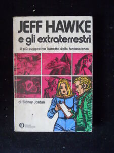100% De Qualité Jeff Hawke E Gli Extraterrestri Sidney Jordan Oscar Mondadori 1976 [mz2]