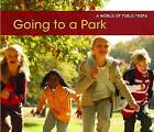 Going to a Park by Rebecca Rissman (Paperback, 2013)