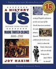 A History of US: Making Thirteen Colonies by Joy Hakim (Paperback, 2007)
