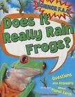 Does It Really Rain Frogs? by Thomas Canavan (Hardback, 2013)