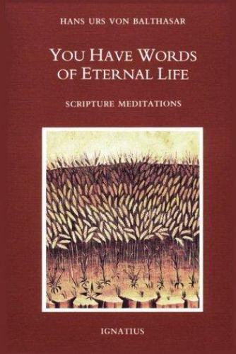 You Have Words of Eternal Life: Scripture Meditations