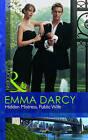 Hidden Mistress, Public Wife by Emma Darcy (Paperback, 2010)