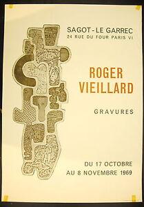 Affiche exposition Gravures de Roger Vieillard 17 octobre 1969 Sagot Le Garrec - France - Une fois l'objet reu, contactez le vendeur dans un délai de Frais de retour 14 derniers jours L'acheteur paie les frais de retour - France