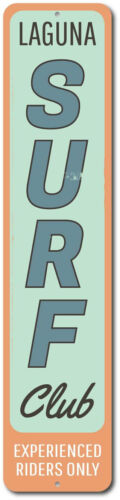 Custom Family Name Experienced Riders Only ENSA1002241 Surf Club Vertical Sign