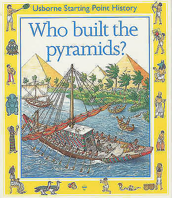 "1 of 1 - ""AS NEW"" Who Built the Pyramids? (Usborne Starting Point History), Cox, Phil Rox"