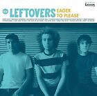 Eager to Please * by The Leftovers (US) (CD, Jun-2009, Crappy)