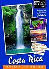 Naturreiseführer Costa Rica von Wolfgang Denzer und Jacqueline Denzer (2012, Taschenbuch)