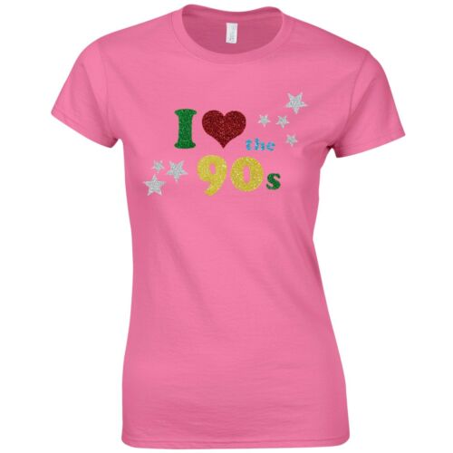 Women Fancy Dress Glitter Print Party Top I Love The 90s Ladies Fitted T-Shirt