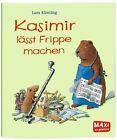 Kasimir lässt Frippe machen von Lars Klinting (2013, Geheftet)