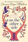 On the Other Side: The number one Sunday Times bestseller by Carrie Hope Fletcher (Hardback, 2016)