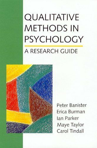 Qualitative Methods in Psychology: A Research Guide By Peter Banister,Erica Bur
