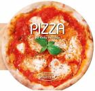 Pizza : 50 Easy Recipes by Academia Barilla Staff (2016, Hardcover)