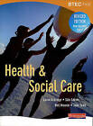 BTEC First Health and Social Care Revised Student Book by Pearson Education Limited (Paperback, 2008)