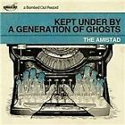 Amistad - Kept Under by a Generation of Ghosts (2010)