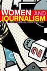 Women and Journalism by Carole Fleming, Linda Steiner, Deborah Chambers (Paperback, 2004)