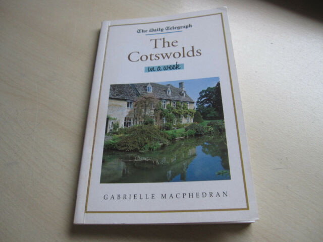 THE COTSWOLDS in a week, - G. Macphedran,      one owner .