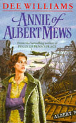 1 of 1 - Annie of Albert Mews by Dee Williams (BCA edition hardback, 1994)
