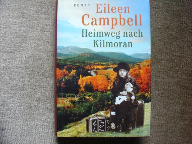 Roman : Heimweg nach Kilmoran - von Eileen Campbell