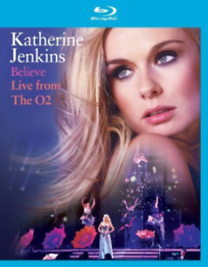 KATHERINE-JENKINS-034-BELIEVE-034-LIVE-AT-THE-O2-NEW-BLURAY