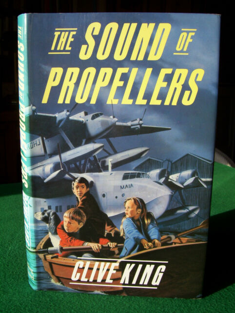 The Sound of Propellers by Clive King (Hardback, 1st edition, 1986)