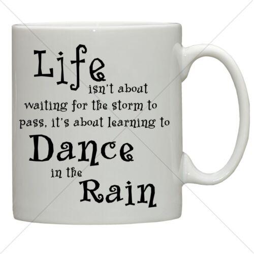 dance in the rain fun mug inspirational life mugs quotes wife tea coffee latte