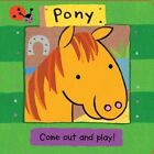 Pony by Debbie Rivers-Moore (Board book, 2012)