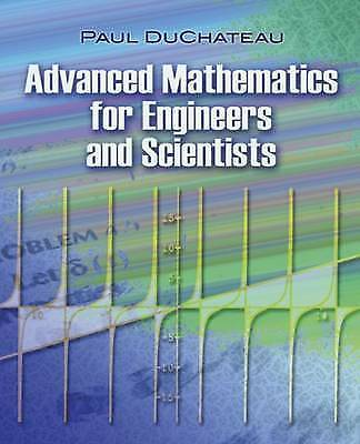 Advanced Mathematics for Engineers and Scientists by DuChateau, Paul (Paperback