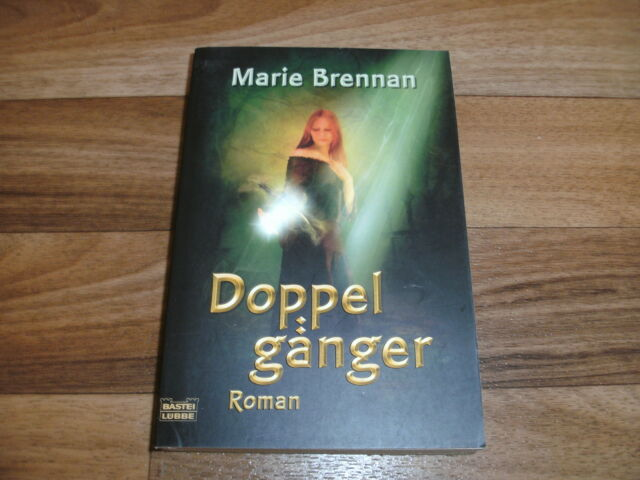 Marie Brennan -- DOPPELGÄNGER / 1. Auflage 2008