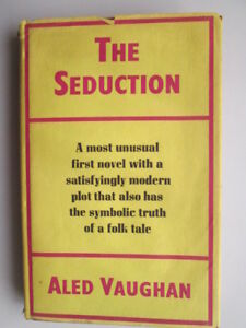 Good-The-Seduction-Aled-Vaughan-1968-01-01-HARDCOVER-edition-Wear-and-tear