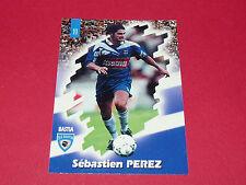 PANINI FOOTBALL CARD 98 1997-1998 SEBASTIEN PEREZ SC BASTIA CORSICA SCB FURIANI