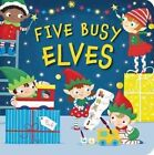 Five Busy Elves by Patricia Hegarty (Board book, 2014)