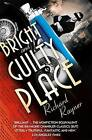 A Bright and Guilty Place: Murder in L.A. by Richard Rayner (Paperback, 2010)