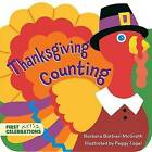 Thanksgiving Counting by Barbara Barbieri McGrath, Peggy Tagel (Board book, 2016)
