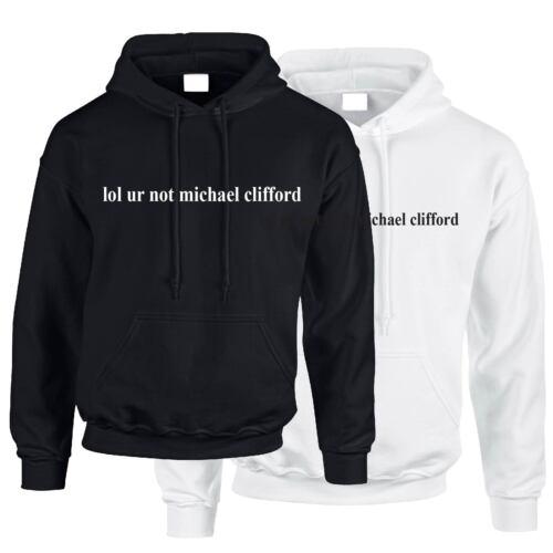 LOL Ur Not Michael Clifford Felpa con cappuccio 5SOS 5 Secondi Di Estate Tumblr HEMMINGS TOP