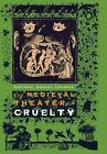The Medieval Theater of Cruelty: Rhetoric, Memory, Violence by Jody Enders (Hardback, 1998)