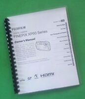 Laser Printed Fujifilm Xp60 Xp-60 Camera 132 Page Owners Manual Guide