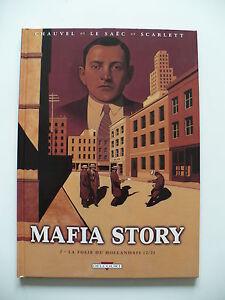 EO-tres-bel-etat-Mafia-story-2-La-folie-du-hollandais-2-Le-Saec-Chauvel