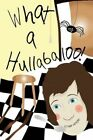 What a Hullabaloo 9781438992198 by Phillip Whittington Paperback