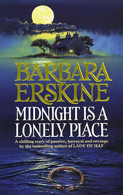 Midnight is a Lonely Place by Barbara Erskine (Paperback, 1994)