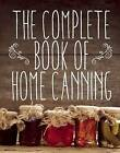 The Complete Book of Home Canning by Agriculture & Fish. (Paperback, 2015)
