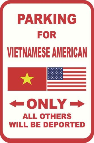 Vietnamese American Others Deported 12X18 Aluminum Metal Sign