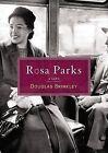 Rosa Parks by Douglas G Brinkley (Paperback / softback, 2005)